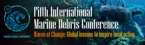 The Fifth International Marine Debris Conference will take place March 20-25, 2011, in Honolulu, Hawai'i.