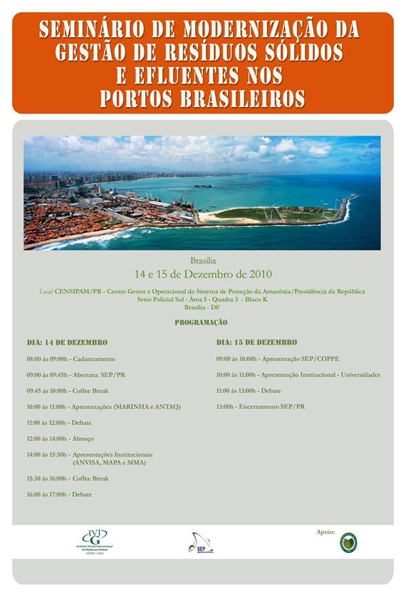 Seminário de Modernização da Gestão de Resíduos Sólidos e Efluentes nos Portos Brasileiros — Secretaria de Portos | SEP
